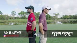 Mack Daddy 4 Wedge Spin Challenge: Adam Hadwin v Kevin Kisner