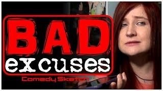 Bad Excuses (Comedy Sketch)