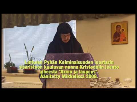 "Nunna Kristoduli: ""Armo ja laupeus"""