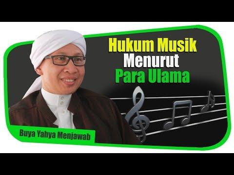 Hukum Musik Menurut Para Ulama - Buya Yahya Menjawab