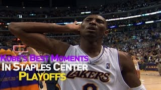 Kobe Bryant's Best Playoff Moments At Staples Center