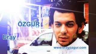 Eray ÖZGÜR - Nazar Değmesin 2014