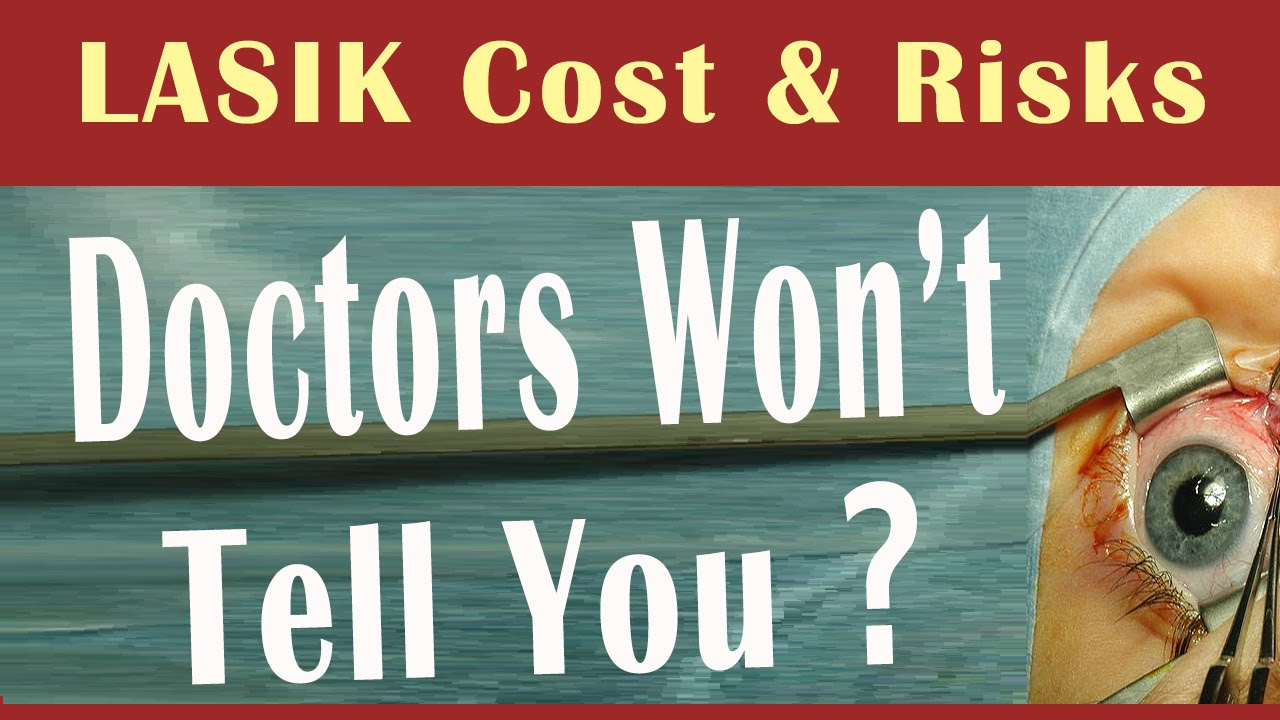 Laser Eye Surgery Cost And Risk Secrets Doctors Don T