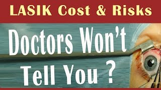 Laser Eye Surgery Cost And Risk Secrets Doctors Dont Want You Know