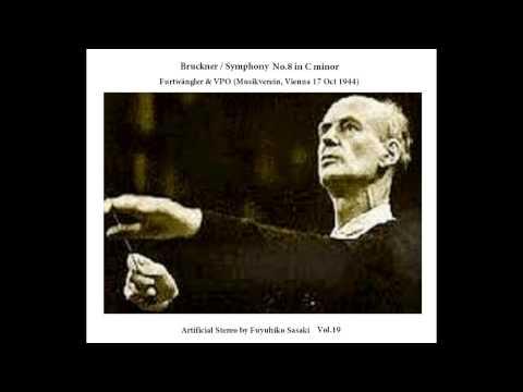 Bruckner: Symphony No.8 / Furtwängler & VPO (Vienna 1944)  Artificial Stereo