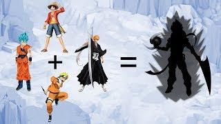 4 Most Popular Anime Characters  Fusion #1: Goku + Luffy + Naruto + Ichigo.