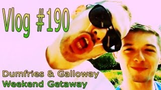 Dumfries & Galloway Weekend Away [Vlog #190 | 2013-09-28/29/30]