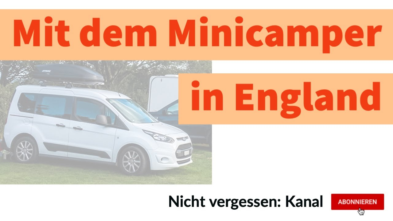 VLOG | Mit dem Minicamper in England | Remote arbeiten | Links fahren | New Forest National Park