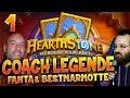 Coach Légende Hearthstone - Leçon 1 - Fanta et Bestmarmotte
