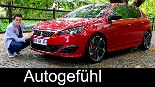 Peugeot 308 GTi 270 hp FULL REVIEW test driven hot hatch new neu 2016  - Autogefühl