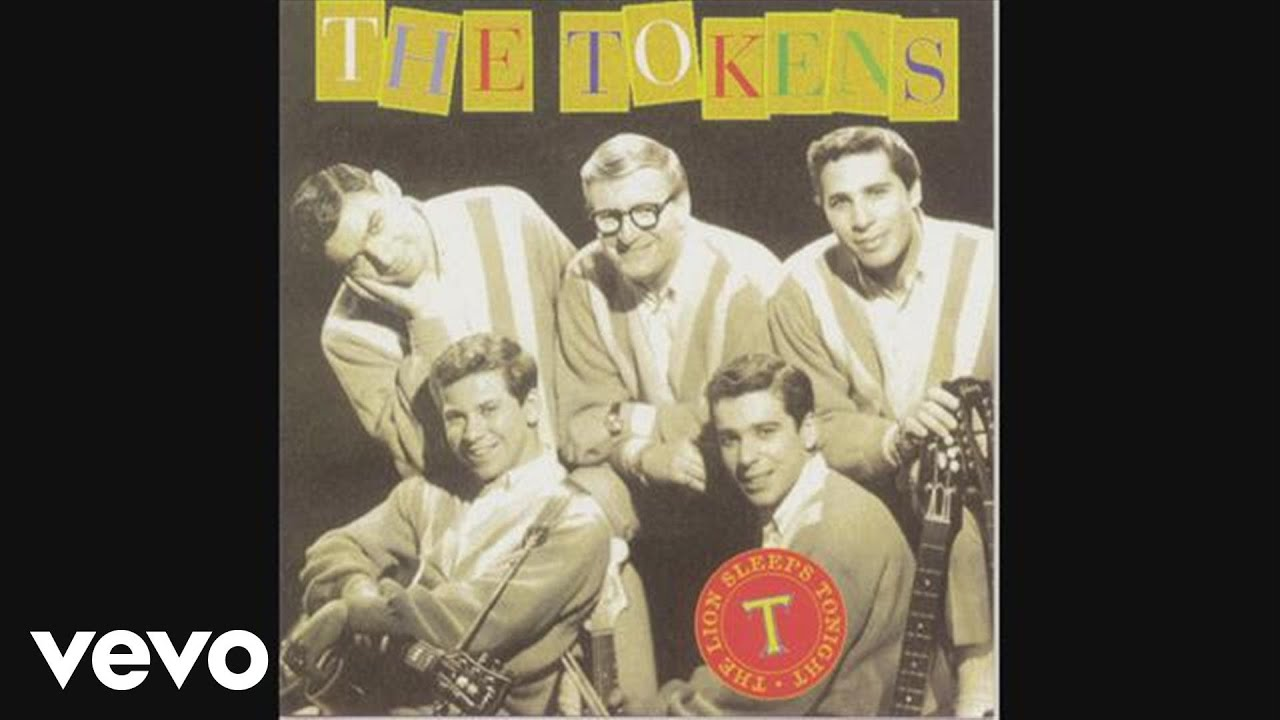 The Tokens The Lion Sleeps Tonight Wimoweh Audio Youtube