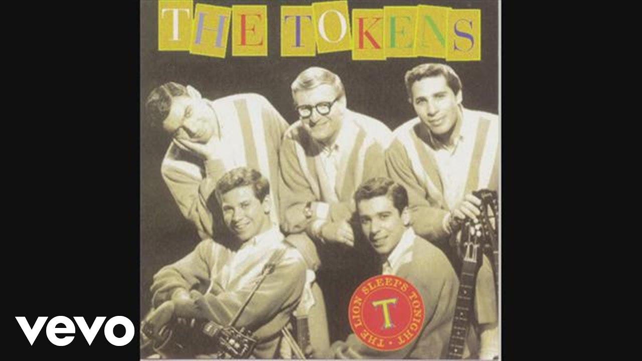 The Tokens The Lion Sleeps Tonight Wimoweh Audio Youtube