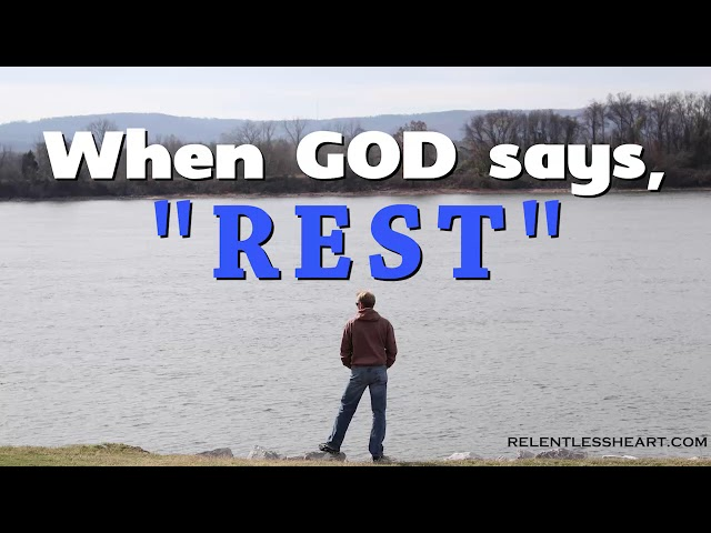 When God Says REST from Your Work