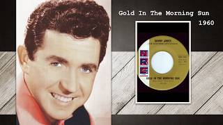 Sonny James - Gold In The Morning Sun YouTube Videos