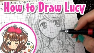 Drawing Fairy Tail Lucy (how to draw anime)