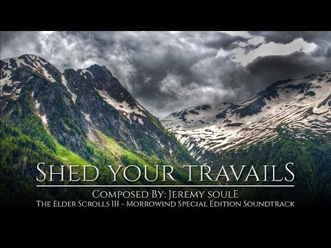 Jeremy Soule (Morrowind) — Shed Your Travails [Extended with Subtle Brook Sounds]