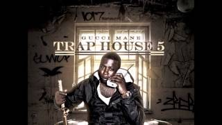 """Gucci Mane - """"What Is You Sayin"""" (Trap House 5)"""