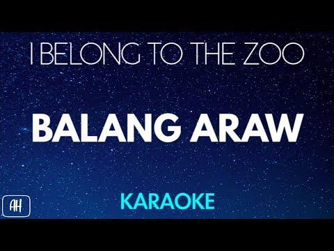 I Belong To The Zoo - Balang Araw (Karaoke Version/Acoustic Instrumental)