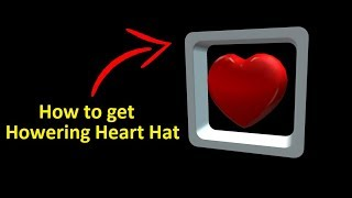 Wie man Hovering Heart Hat in roblox *promocode*