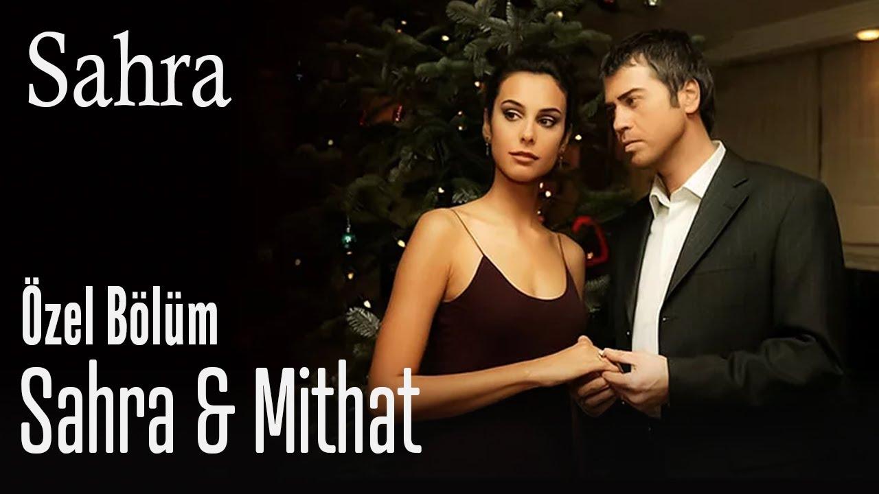 Sahra ve Mithat - Sahra Özel Bölüm