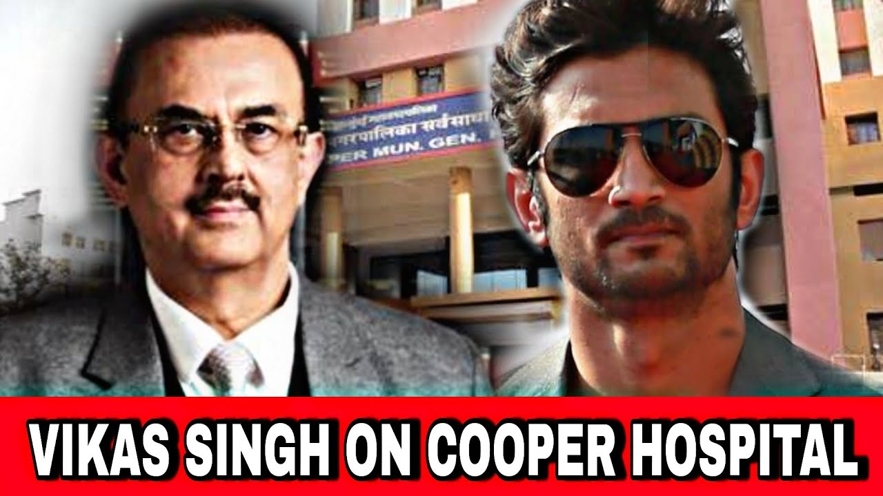Sushant Singh Rajput's Lawyer Vikas Singh On Cooper Hospital Dark Secrets | Disha link To SSR case