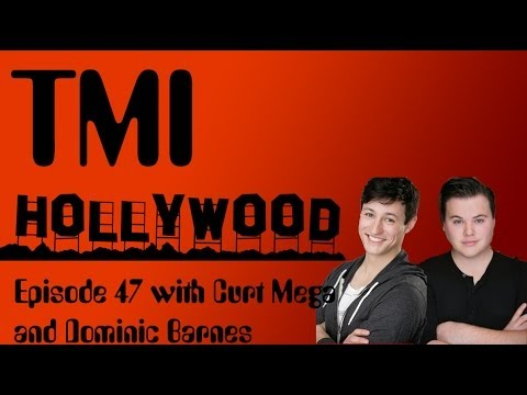TMI Episode 47 with Curt Mega and Dominic Barnes