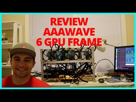 AAAWave 6 GPU Mining Rig Frame Review - 1080 TI's + 1070's 3000 Sols
