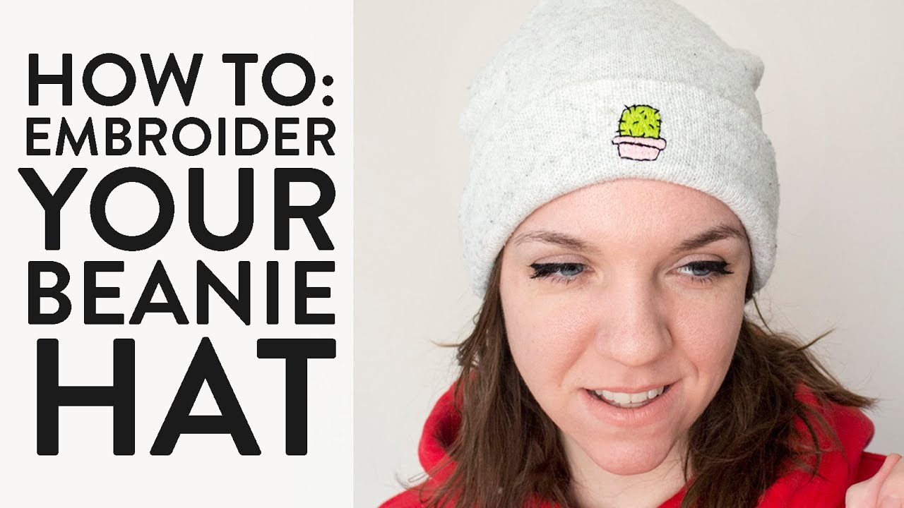 92ce5a77ec0 How to  Embroider a Beanie Hat - YouTube