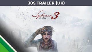 Syberia 3 - 30 seconds Trailer - PEGI - UK version