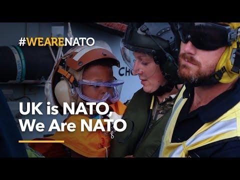 UK is NATO, We Are NATO - #WeAreNATO