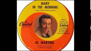 Al Martino - Mary In The Morning  (1967)