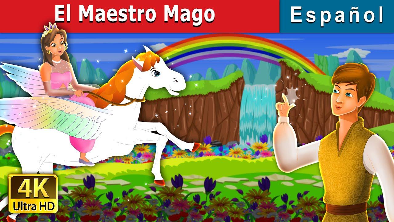 El Maestro Mago | Master Magician in Spanish | Spanish Fairy Tales