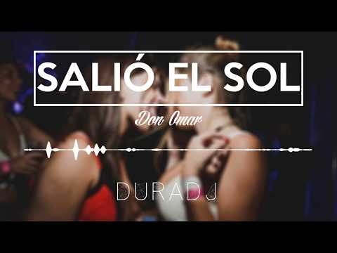SALIÓ EL SOL - Don Omar [SimpleMix] | DURA DJ