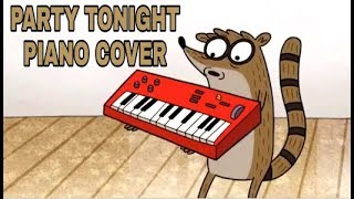 Party Tonight (Regular Show) - Piano cover