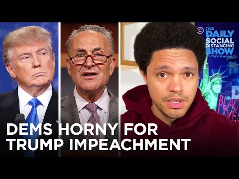 Dems Are Horny for Impeachment While GOP Dodges Responsibility | The Daily Social Distancing Show
