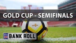 Gold Cup 2017 | CONCACAF Semi-finals | Predictions
