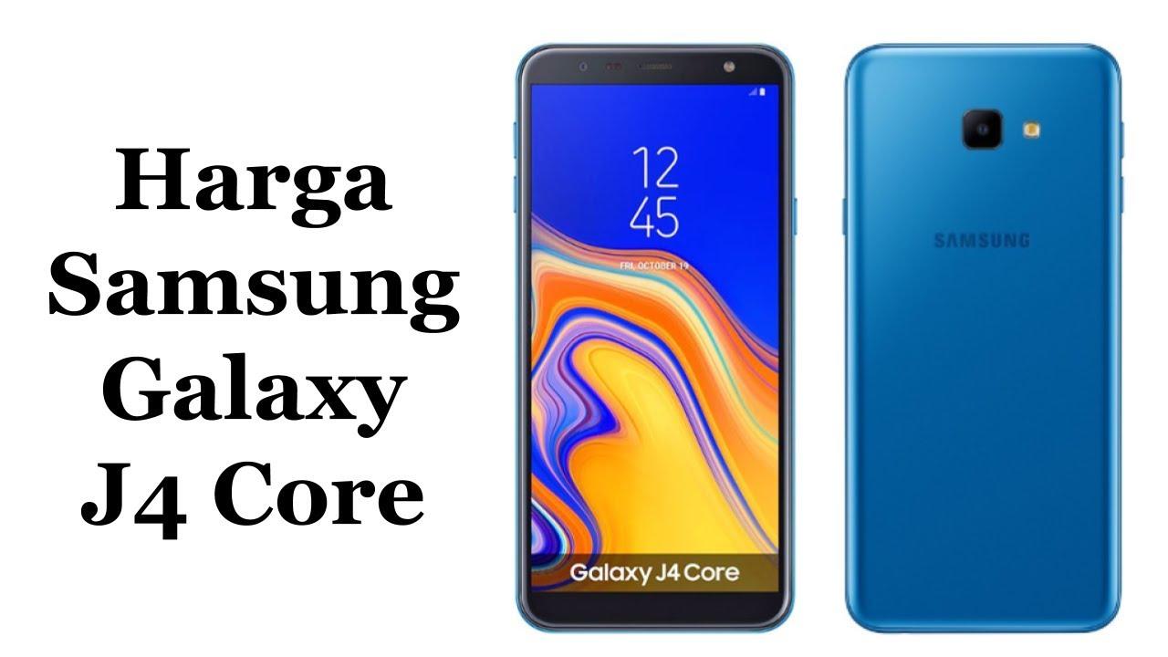 Harga Samsung Galaxy J4 Core Dan Spesifikasi Lengkap Youtube