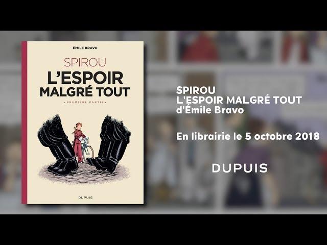 bande annonce de l'album Spirou ou l'espoir malgré tout, Première partie