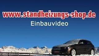 Webasto Standheizung Einbau Einbauvideo www.Standheizungs-Shop.de