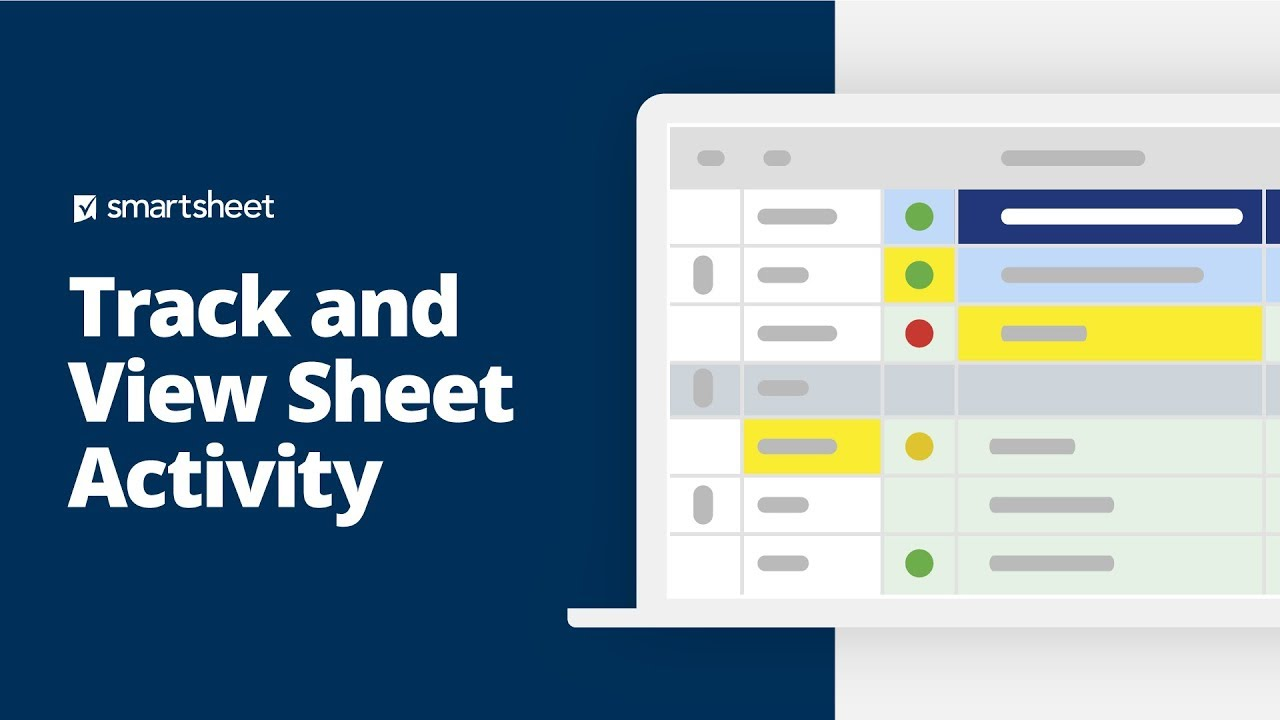 Track and View Sheet Activity | Smartsheet Learning Center