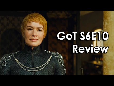 Ozzy Man Reviews: Game Of Thrones - Season 6 Episode 10