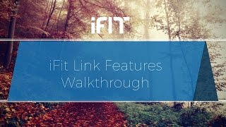iFit Link Features Walkthrough