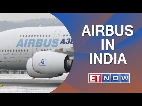 Airbus' 'Make In India' Play - Will Invest $50 Million Over Next 5 Years