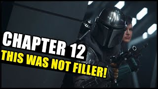 This Mando Episode Was EXACTLY what I wanted -- The Mandalorian Chapter 12 Review