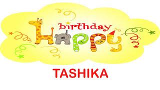 Tashika Birthda  wishes - Happy Birthday TASHIKA
