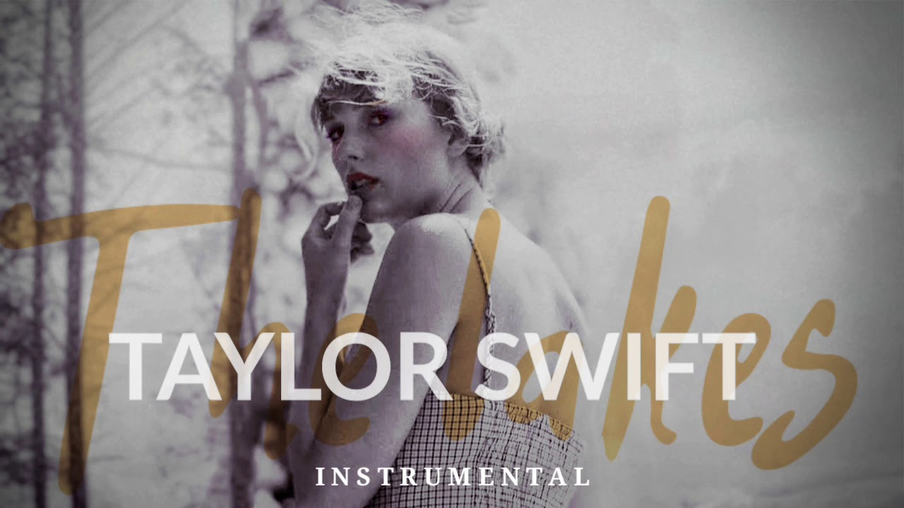Download Taylor Swift - The Lakes ( PURE INSTEUMENTAL )