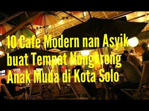 10-cafe-modern-nan-asyik-buat-tempat-nongkrong-anak-muda-di-kota-solo