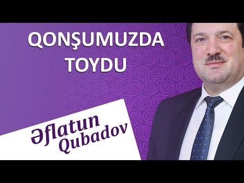 Eflatun Qubadov - Qonsumuzda toydu 2018 (Audio)