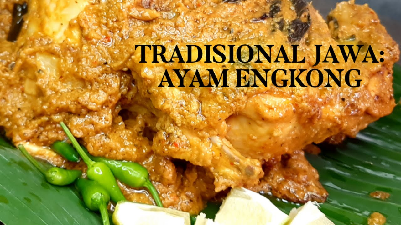 Ayam Engkong Masakan Suku Jawa Menu Paling Best Cara Masak Rjnina Youtube