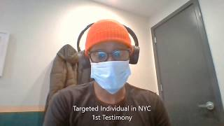 My First Testimony - Targeted Individual in NYC